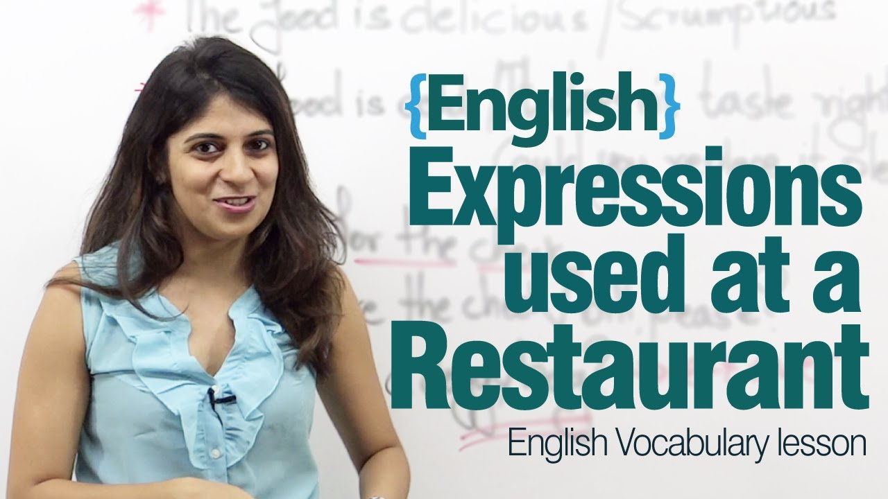 English Expressions Used At A Restaurant  Advance English Lesson  Youtube
