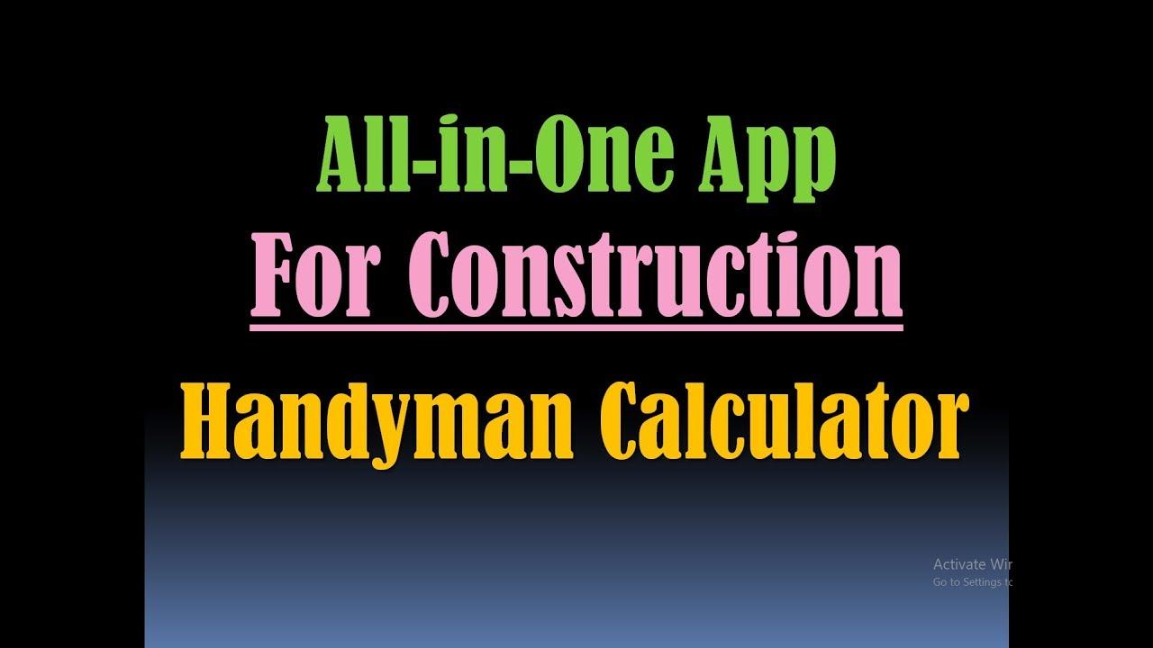 Handyman Calculator- Productivity App- Material Estimator, Construction  Calculator- Construction App