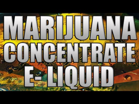 How To Make Marijuana Concentrate eLiquid - From Shatter Rosin Oils RSO BHO