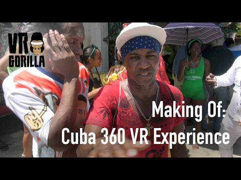 Making A Cuban 360 VR Experience