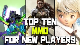 TOP TEN MMO FOR NEW PLAYERS