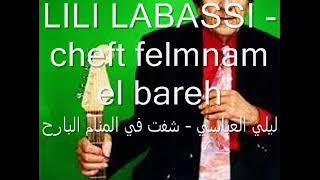 LILI LABASSI - cheft mnam el bareh