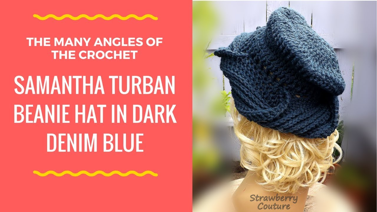 How To Crochet the Samantha Turban Beanie Hat for Women Pattern and ...