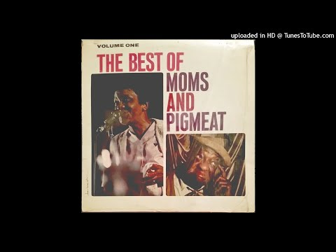 The Best of Moms (Mabley) and Pigmeat, Volume 1 by Chess Records