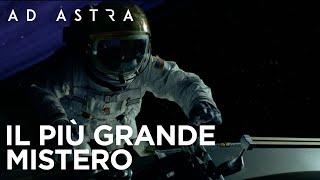 Ad Astra | Il più grande mistero Spot HD | 20th Century Fox 2019