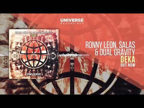 Ronny Leon, SALAS & Dual Gravity - DEKA (OUT NOW)