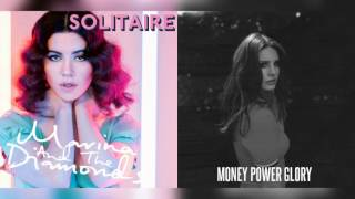 Money Power Solitaire Glory - Lana Del Rey & Marina and the Diamonds
