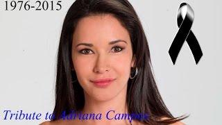Tribute to Adriana Campos