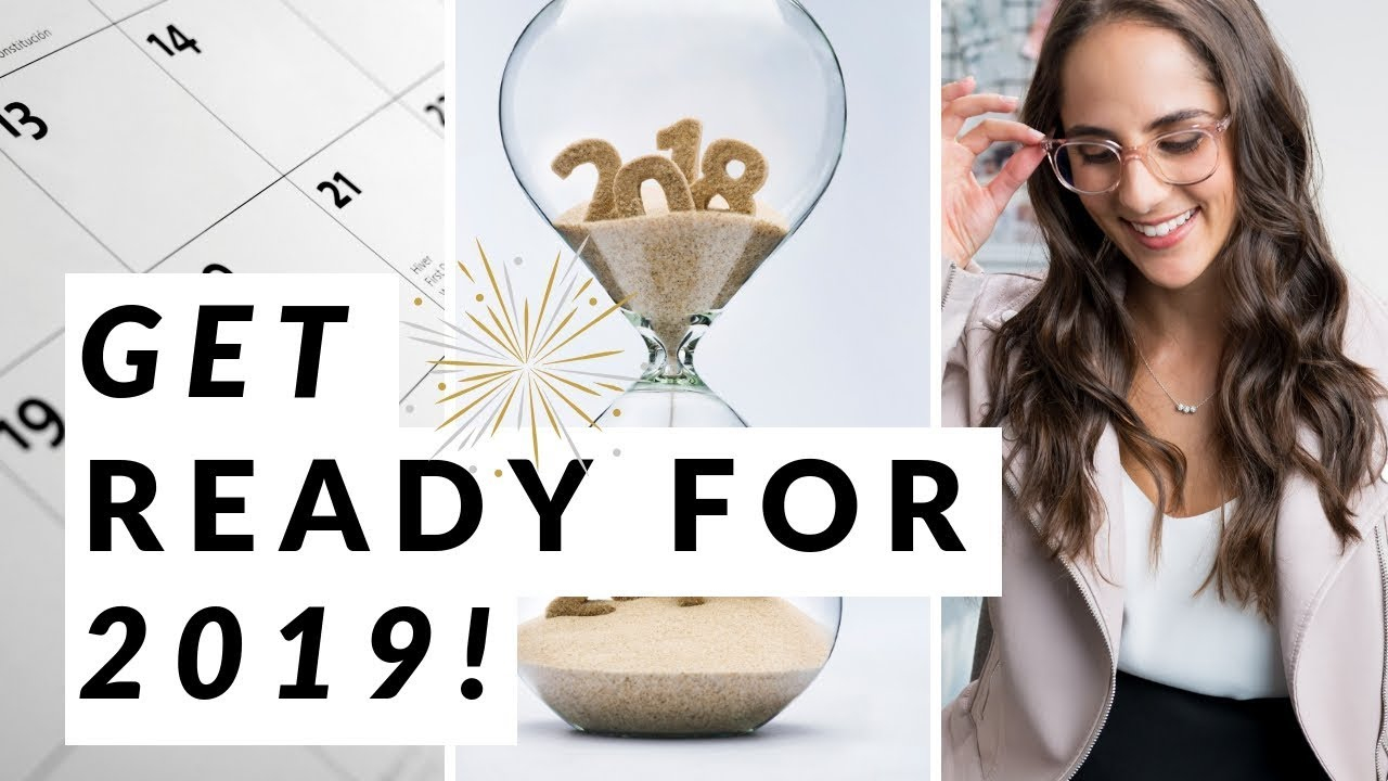 5 Things to do before 2019 | How to get ready for a new year!