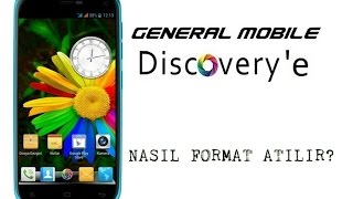 General Mobile Discovery Modeline Nasıl Format Atılır?