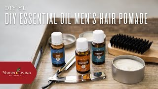 DIY Essential Oil Men's Hair Pomade | Young Living