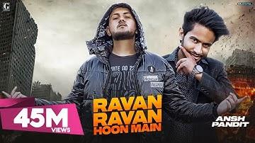 Ravan Ravan Hoon Main :  Rock D (Official Song) Latest Hindi Songs 2020 | Geet MP3