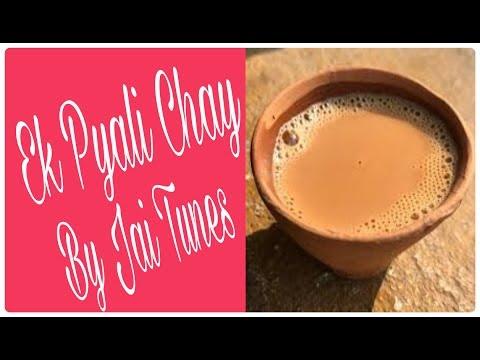 ek-pyali-chay-by-jai-tunes