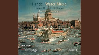Water Music Suite No. 2 in F Major, HWV 348: VII. Minuet (Live)