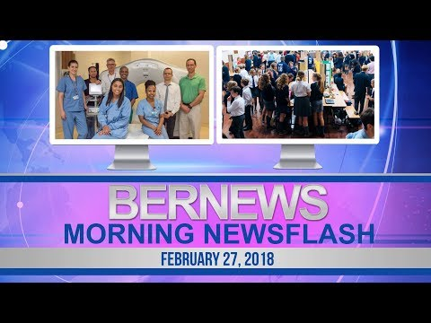Bernews Newsflash For Tuesday February 27, 2018