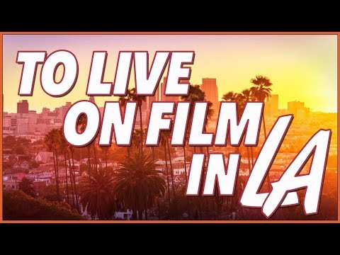 To Live On Film In LA: Exploring Los Angeles Through Movies