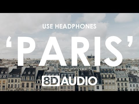 The Chainsmokers – Paris (8D AUDIO) 🎧