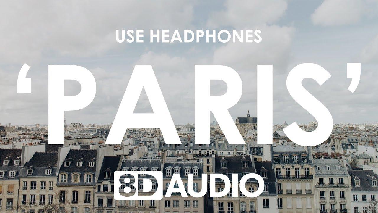 The Chainsmokers – Paris (8D AUDIO)