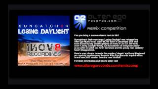 "Alter Ego Remix Competition | ""Suncatcher - Losing Daylight"""