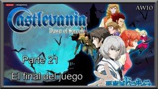 """Guia Castlevania Dawn of Sorrow Cp.21 """"El verdadero final"""""""