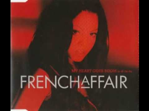 "FRENCH AFFAIR "" MY  HEART GOES BOOM "" (EXTENDED CLUB VERSION)"