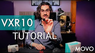 Movo VXR10 Video Course Introduction