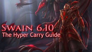 Swain Hyper Carry | Ranked Guide 6.10 | Full Gameplay Commentary