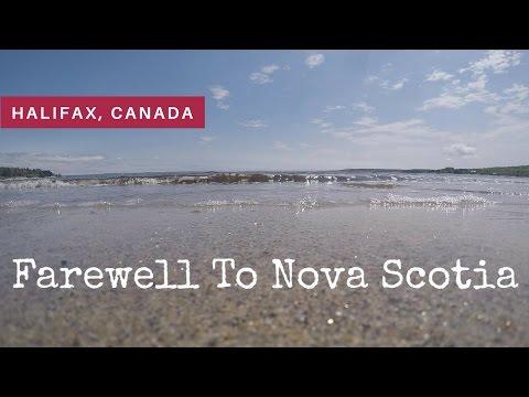 FAREWELL TO NOVA SCOTIA - Halifax, Canada