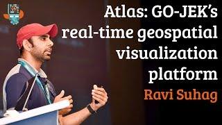 Atlas: GO-JEK's real-time geospatial visualization platform