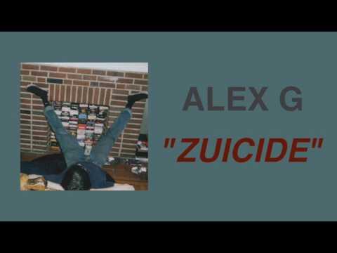 (Sandy) Alex G - ZUICIDE