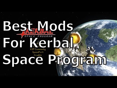 The Best Mods For Kerbal Space Program - Part 2 - Presentation Improvements
