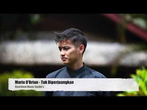 Mario O'Brian - Tuk Diperjuangkan (Official Audio & Video Lyrics)
