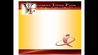 Victorious Living Faith Ministries Live Stream