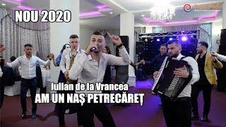 NOU 2020 - AM UN NAS PETRECARET - COLAJ DE PETRECERE - FORMATIA IULIAN DE LA VRANCEA