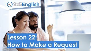 925 English Lesson 22 - How to Make Request in English | Learn Business English with 925 English