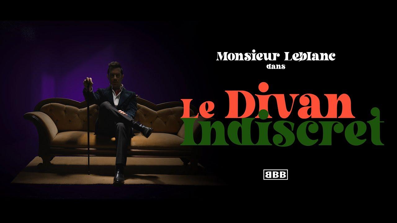 Monsieur Leblanc - Le Divan indiscret