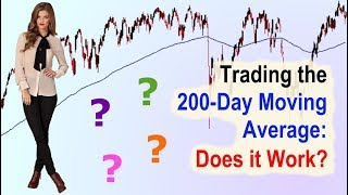 Trading the 200 Day Moving Average: Does it Work? // ema sma strategy tutorial