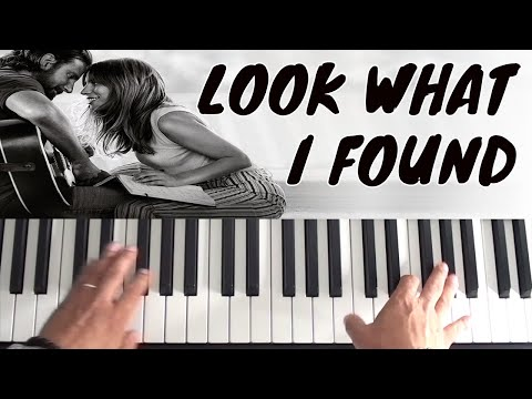 How To Play Look What I Found on piano - Lady Gaga - A Star Is BornPiano Tutorial