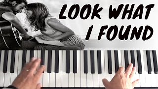 How To Play Look What I Found on piano - Lady Gaga - A Star Is Born   Piano Tutorial Video