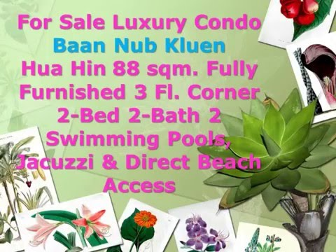 For Sale Luxury Condo  Baan Nub Kluen Hua Hin 88 sqm. Fully Furnished