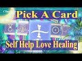 PICK a CARD Reading : Self Help Love Healing Oracles