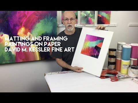 Matting and Framing Paintings on Paper