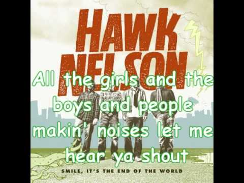 Hawk Nelson - Bring 'Em Out (Lyrics)
