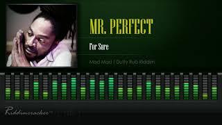 Mr. Perfect - For Sure (Mad Mad   Dutty Rub Riddim) [HD]