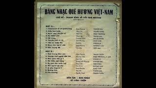 Băng nhạc Quê hương Việt Nam   Mặt B   Thu âm trước 75