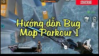 Cf mobile -Bug map Parkour 1 - Hướng dẫn