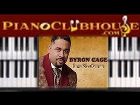 🎹  Byron Cage - LIKE NO OTHER (easy...