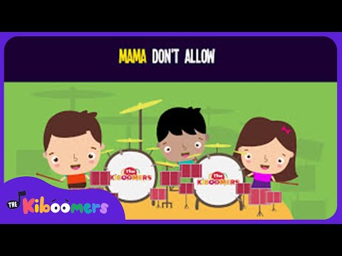 Mama Don't Allow No Music Playing Around Here Song For Kids | Fun Songs for Children | The Kiboomers