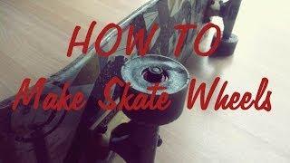 How To Make Skate/longboard Wheels - Tutorial