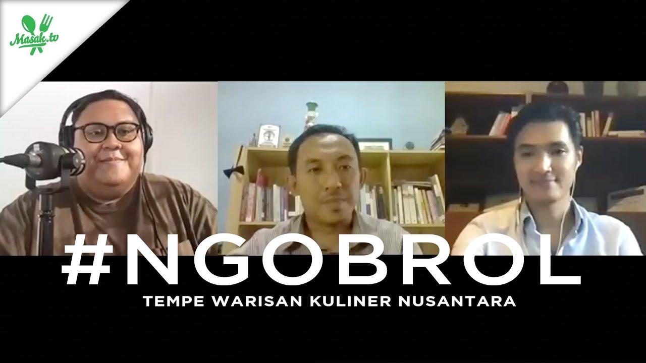 Ngobrol : Tempe Warisan Kuliner Nusantara